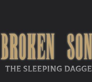 Broken Song The Sleeping Dagger