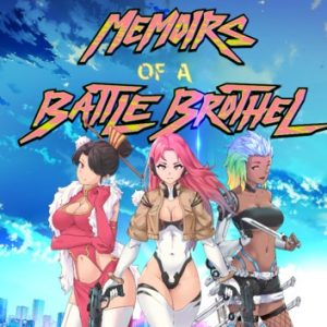 Memoirs of a Battle Brothel