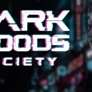 Dark Woods Society