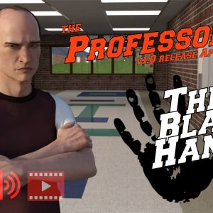 The Professor Chapter II - The Black Hand