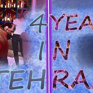 4 Years In Tehran